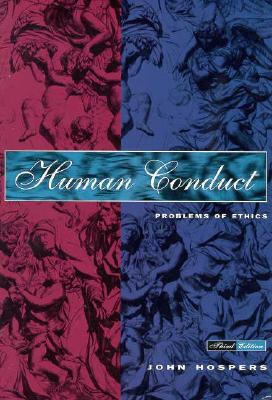 Human Conduct: Problems of Ethics - Hospers, John