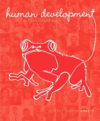 Human Development: A Cultural Approach - Arnett, Jeffrey Jensen
