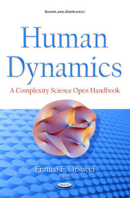 Human Dynamics: A Complexity Science Open Handbook - Orsucci, Franco F (Editor)