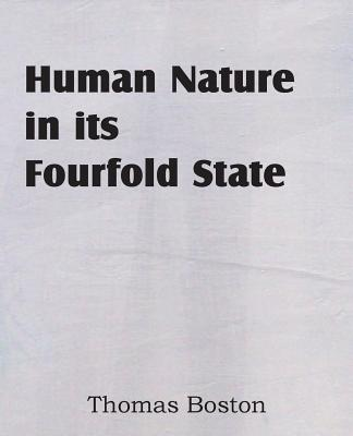 Human Nature in Its Fourfold State - Boston, Thomas