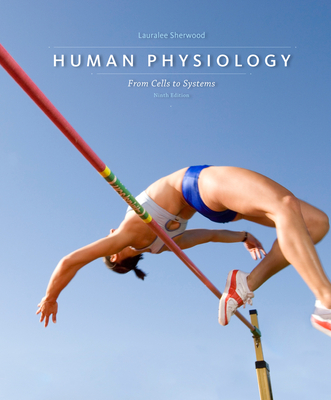 Human Physiology: From Cells to Systems - Sherwood, Lauralee