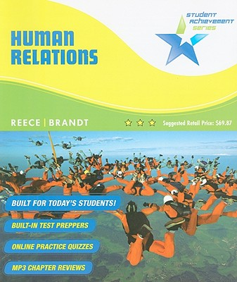 Human Relations: Principles and Practices - Reece, Barry L, and Brandt, Rhonda
