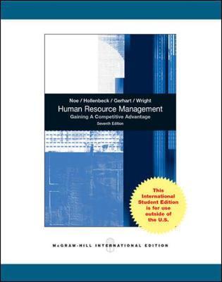 Human Resource Management - Noe, Raymond, and Hollenbeck, John, and Gerhart, Barry