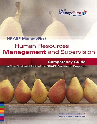 Human Resources Management and Supervision: Competency Guide - National Restaurant Assoc Educational Foundation, Nra