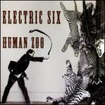 Human Zoo - Electric Six