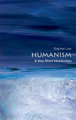 Humanism: A Very Short Introduction - Law, Stephen