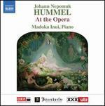 Hummel at the Opera