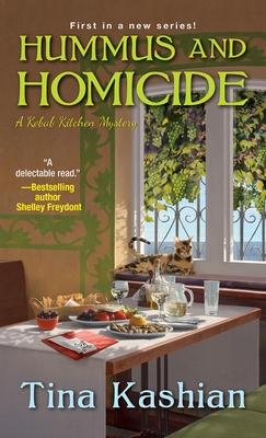 Hummus and Homicide - Kashian, Tina