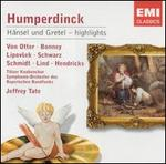 Humperdinck: Hänsel und Gretel [Highlights]