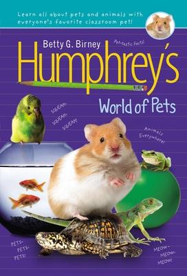 Humphrey's World of Pets - Birney, Betty G