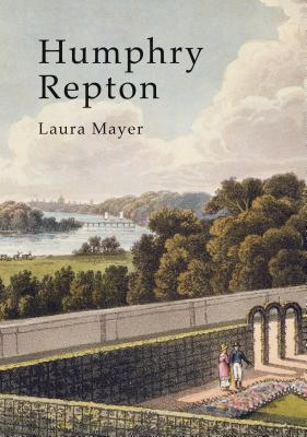Humphry Repton - Mayer, Laura