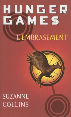 Hunger Games 2/L'Embrasement - Collins, Suzanne