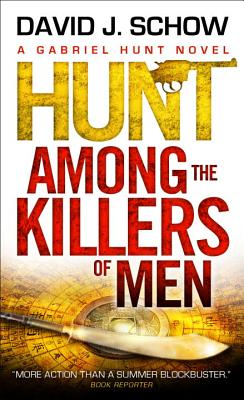 Hunt Among the Killers of Men - Schow, David J.