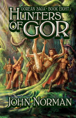 Hunters of Gor - Norman, John