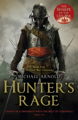 Hunter's Rage: Book 3 of The Civil War Chronicles - Arnold, Michael