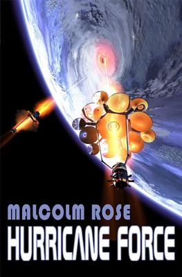 Hurricane Force - Rose, Malcolm