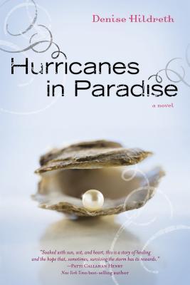 Hurricanes in Paradise - Hildreth, Denise