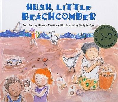 Hush Little Beachcomber - Moritz, Dianne