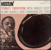 Hustlin' - Stanley Turrentine