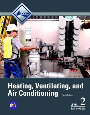 9780133404272: HVAC Level 2 Trainee Guide - NCCER