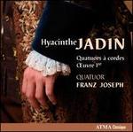 Hyacinthe Jadin: Quatuors a Cordes, Op. 1