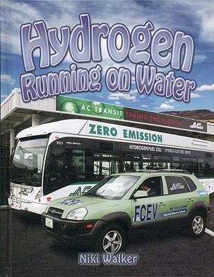 Hydrogen: Running on Water - Walker, Niki