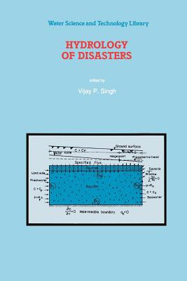 Hydrology of Disasters - Singh, Vijay (Editor)
