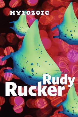 Hylozoic - Rucker, Rudy
