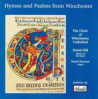 Hymns and Psalms from Winchester - Christopher Hill (treble); David Dunnett (organ); Donald Sweeney (bass); Julian Podger (tenor); Stephen Borton (treble);...