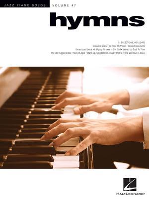 Hymns: Jazz Piano Solos Series - Volume 47 - Hal Leonard Corp (Creator)