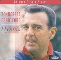 Hymns [Spring House] - Tennessee Ernie Ford