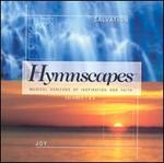 Hymnscapes: Musical Horizons of Inspiration and Faith, Vol. 7 & 8