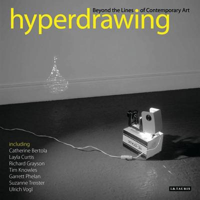 Hyperdrawing: Beyond the Lines of Contemporary Art - Marshall, Russell (Editor), and Sawdon, Phil (Editor)