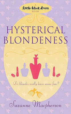 Hysterical Blondeness - Macpherson, Suzanne