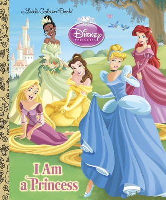 I Am a Princess - Posner-Sanchez, Andrea