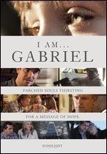 I Am Gabriel - Mike Norris