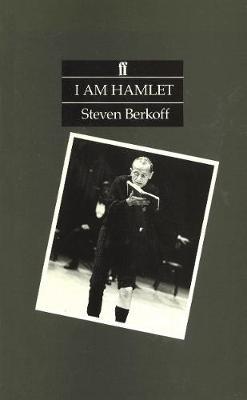 I Am Hamlet - Berkoff, Steven