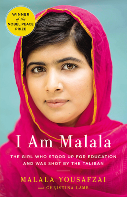 I Am Malala: The Girl Who Stood Up for Education and Was Shot by the Taliban - Yousafzai, Malala Lamb
