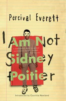 I Am Not Sidney Poitier - Everett, Percival