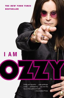 I Am Ozzy - Osbourne, Ozzy, and Ayres, Chris