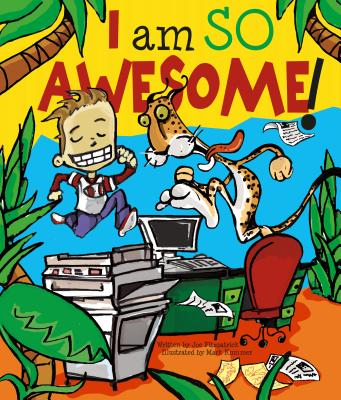 I Am So Awesome! - Fitzpatrick, Joe