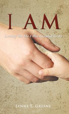 I Am - Greene, Lynne E