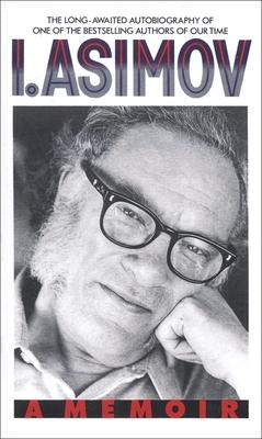 I.Asimov: A Memoir - Asimov, Isaac