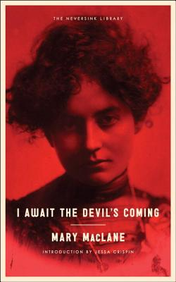 I Await the Devil's Coming - Maclane, Mary, and Crispin, Jessa (Introduction by)