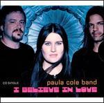 I Believe in Love [US CD5/Cassette Single]