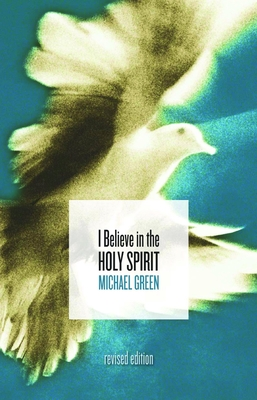 I Believe in the Holy Spirit - Green, Michael