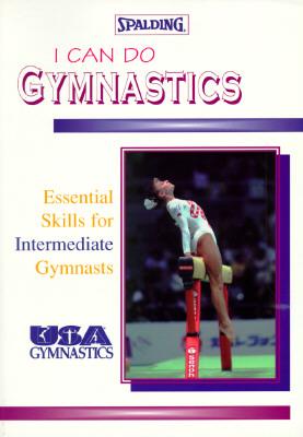 I Can Do Gymnastics - U S Gymnastics Federation, and U S A Gymnastics, and United States Gymnastic Federation