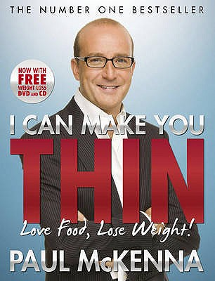 I Can Make You Thin: Love Food, Lose Weight - McKenna, Paul