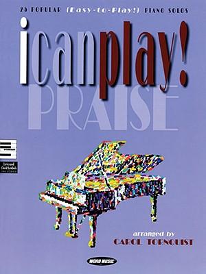 I Can Play! Praise - Tornquist, Carol