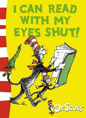 I can Read with my Eyes Shut: Green Back Book -